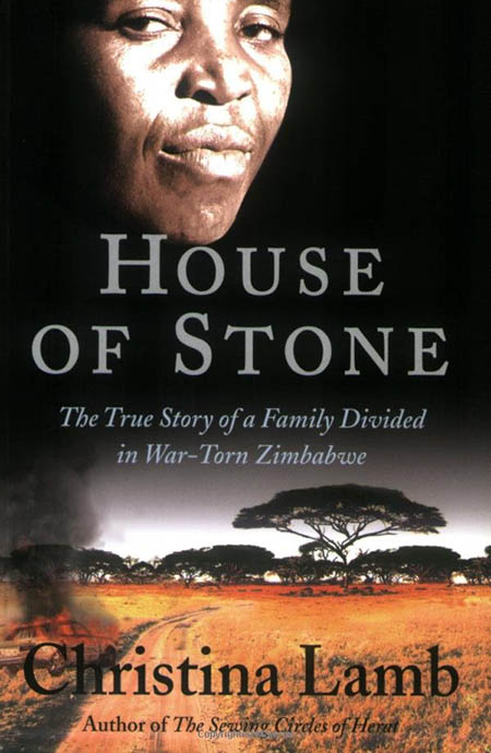 House of Stone - The True Story of a Family Divided in War-Torn Zimbabwe